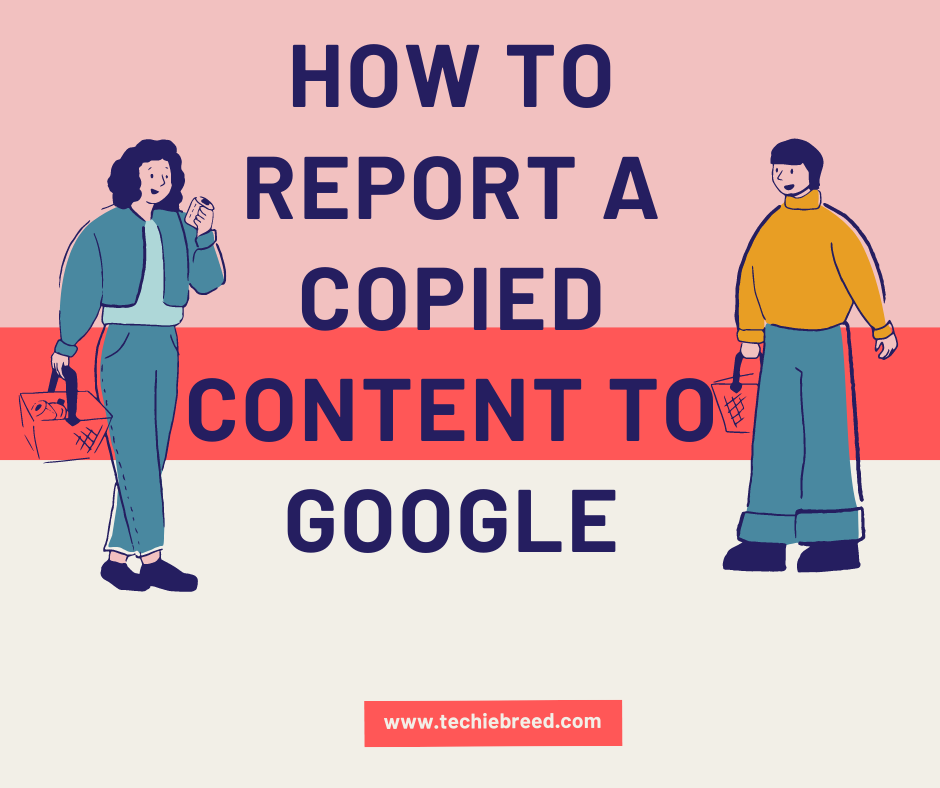 How to Report a Copied Content to Google